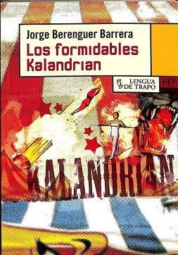 LOS FORMIDABLES KALANDRIAN.: BERENGUER, JORGE