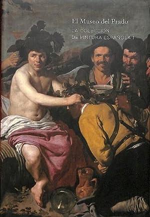 LA COLECCIÓN DE PINTURA ESPAÑOLA I.: EL MUSEO DEL PRADO