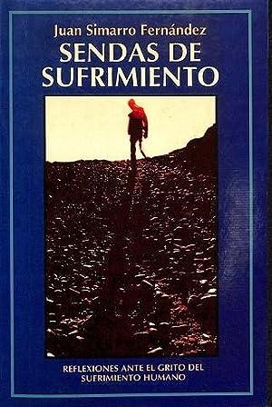SENDAS DE SUFRIMIENTO. REFLEXIONES ANTE EL GRITO: SIMARRO FERNÁNDEZ, JUAN