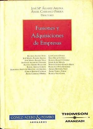 FUSIONES Y ADQUISICIONES DE EMPRESAS.: ALVAREZ ARJONA, JOSÉ