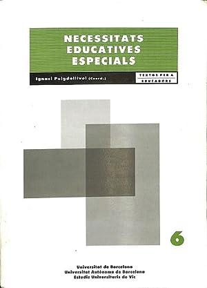 NECESSITATS EDUCATIVES ESPECIALS.: PUIGDELLÍVOL, IGNASI (COORD.)