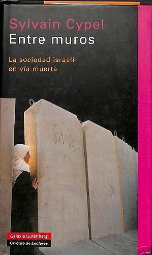 ENTRE MUROS. LA SOCIEDAD ISRAELI EN VIA MUERTA: CYPEL, SYLVAIN
