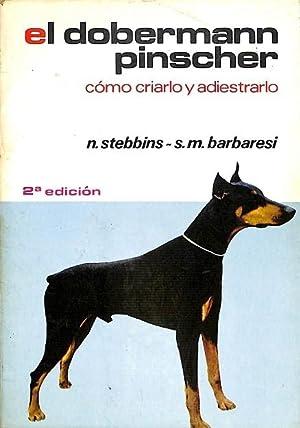 EL DOBERMANN PINSCHER.: BARBARESI, SARAH M. / STEBBINS, NATALIE