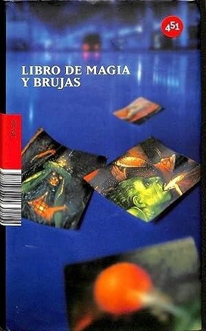LIBRO DE MAGIA Y BRUJAS.: RODRÍGUEZ, VIRGINIA (ED.)