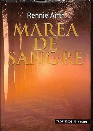 MAREA DE SANGRE.: RENNIE AIRTH