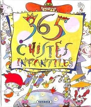 365 CHISTES INFANTILES.: SUSAETA, EQUIPO
