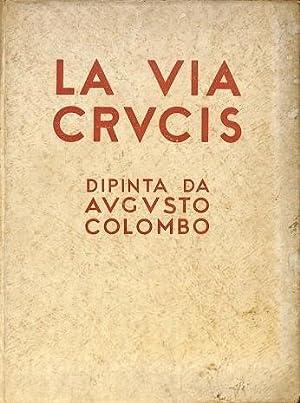 LA VIA CRUVCIS - LA VIA CRUCIS.: GIORGIO NICODEMI