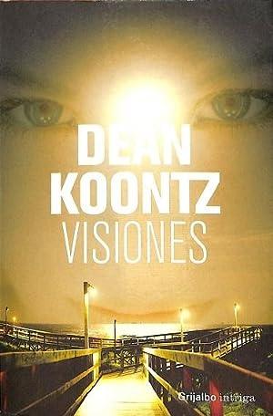 VISIONES.: KOONTZ, DEAN R.