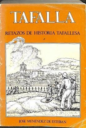 TAFALLA. RETRATOS DE HISTORIA TAFALLESA: JOSE MENENDEZ DE