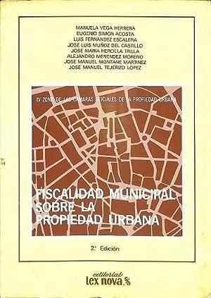 FISCALIDAD MUNICIPAL SOBRE LA PROPIEDAD URBANA.: MENÉNDEZ MORENO, ALEJANDRO/TEJERIZO