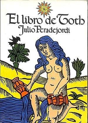 EL LIBRO DE TOTBH.: JULIO PERADEJORDI