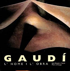 GAUDI L HOME I L OBRA (CATALAN): JOAN BERGOS MARC