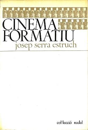 CINEMA FORMATIU.: SERRA ESTRUCH, Josep