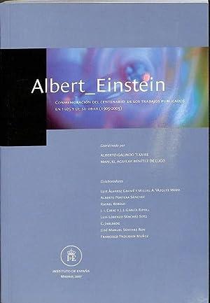 ALBERT_EINSTEIN . CONMEMORACION DEL CENTENARIO DE LOS: ALBERT_ EINSTEIN