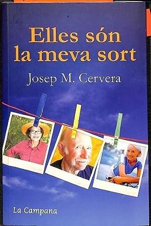 ELLES SÓN LA MEVA SORT (CATALAN).: CERVERA MARCH, JOSEP