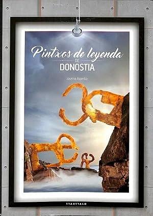 PINTXOS DE LEYENDA DE DONOSTIA.: AZPEITIA SALVADOR, JOSEMA