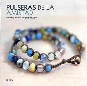 PULSERAS DE LA AMISTAD. APRENDE A CREAR: VVAA