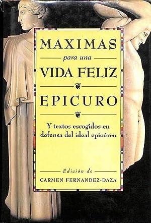MÁXIMAS PARA UNA VIDA FELIZ.: EPICURO