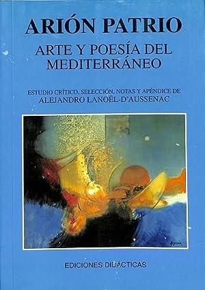 ARTE Y POESÍA DEL MEDITERRÁNEO. EDICIONES DIDÁCTICAS: PATRIO, ARIÓN/LANOËL, ALEJANDRO