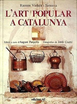 L ART POPULAR A CATALUNYA (CATALÁN).: RAMON VIOLANT I