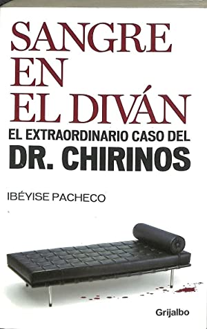 SANGRE EN EL DIVAN. EL EXTRAORDINARIO CASO: IBEYISE PACHECO