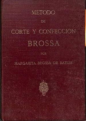METODO DE CORTE Y CONFECCION BROSSA .: MARGARITA BROSSA DE