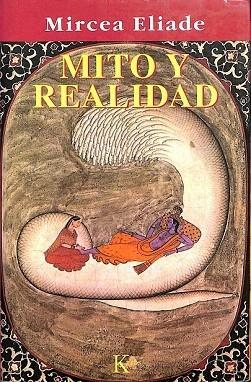 MITO Y REALIDAD.: MIRCEA ELIADE