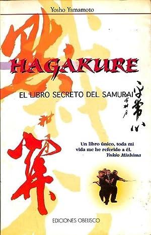 HAGAKUREN. EL LIBRO SECRETO DEL SAMURAI: YAMAMOTO, YOSHO