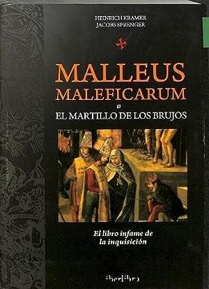MALLEUS MALEFICARUM O EL MARTILLO DE LOS: KRAMER, HEINRICH/SPRENGER, JACOBS