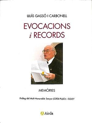 EVOCACIONS I RECORDS (CATALÁN). MEMòRIES: GASSó I CARBONELL,