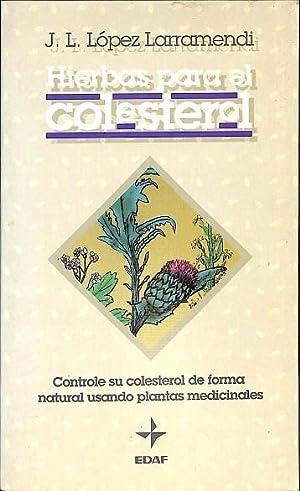 HIERBAS PARA EL COLESTEROL.: LÓPEZ LARRAMENDI,J.L.