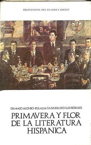 PRIMAVERA Y FLOR DE LA LITERATURA HISPÁNICA: DAMASO ALONSO -