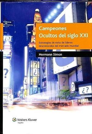 CAMPEONES OCULTOS DEL SIGLO XXI. ESTRATEGIAS DE: SIMON, HERMANN