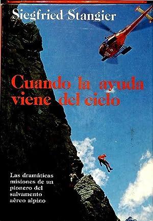 CUANDO LA AYUDA VIENE DEL CIELO.: STANGIER, SIEGFRIED