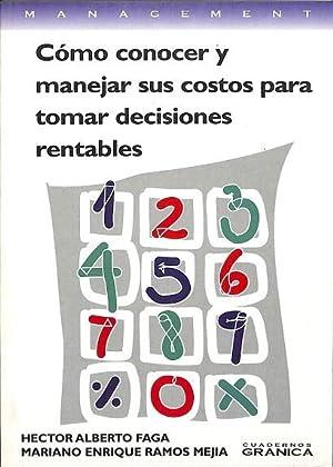 COMO CONOCER Y MANEJAR SUS COSTOS PARA: Hector/ramos Mejia Alberto
