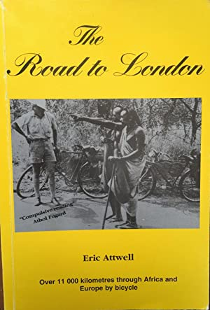 The Road To London: Eric Attwell