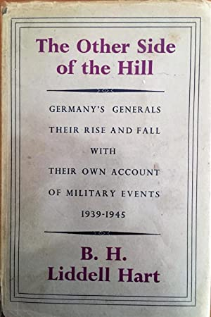 The Other Side of the Hill Germany's: B H Liddell
