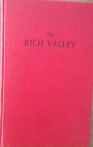 The Rich Valley An Account of the: Adele Pridmore