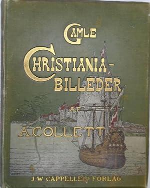 Gamle Christiania-Billeder: A Collett