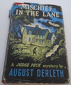 Mischief In The Lane A Judge Peck: August Derleth