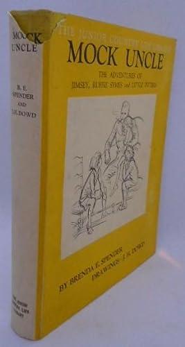 Mock Uncle The Adventures Of Jimsey, Ruffie: Brenda E Spender