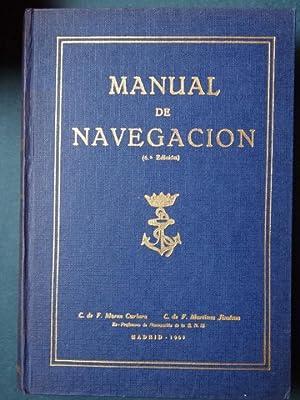 MANUAL DE NAVEGACIÓN.: Moreu Cuebera, C. de F. y Martínez Jiménez, C. de F.