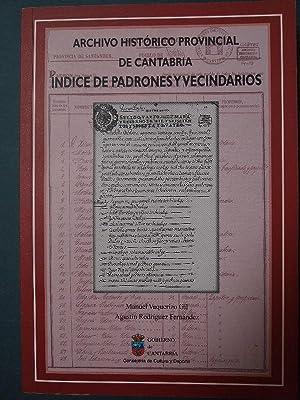 Indice de padrones y Vecindarios. Archivo Histórico: Vaquerizo Gil, Manuel
