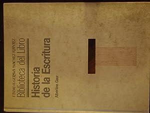 HISTORIA DE LA ESCRITURA.: GAUR, Albertine.