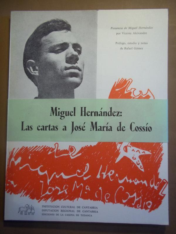 Resultado de imagen de Miguel Hernández y el cossio