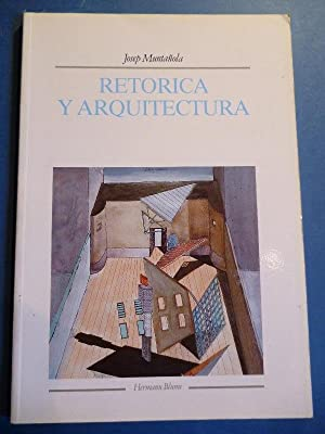 Retórica y Arquitectura.: Muntañola, Josep.