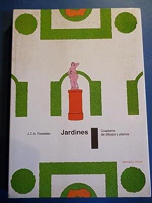 Jardines. Cuaderno de Dibujos y Planos.: Forestier, J.C.N.
