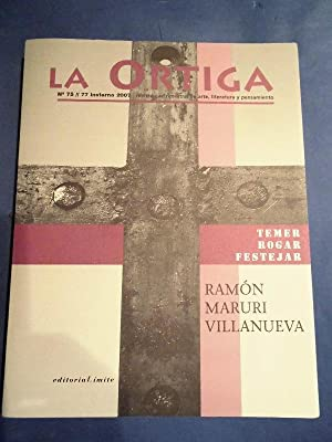 LA ORTIGA. Revista Cuatrimestral de Arte, Literatura: Ramón Maruri Villanueva.