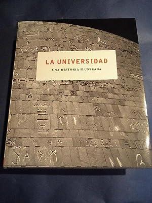 La Universidad. Una Historia Ilustrada.: Tejerina, Fernando Ed.