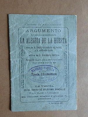 Argumento de la Zarzuela. La Alegría de la Huerta. Letra de Enrique García Alvarez y ...